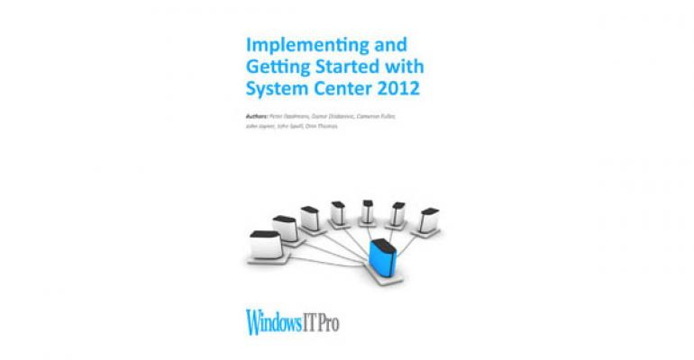 Implementing and Getting Started with System Center 2012 VIP eBook