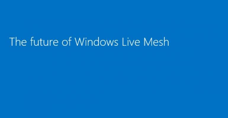 Microsoft Reminds Users of Live Mesh Retirement