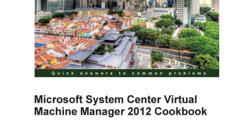 New Book Released for Microsoft System Center Virtual Machine Manager 2012