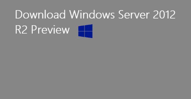Microsoft Releases Server R2 Previews