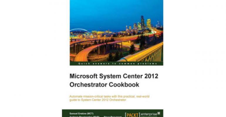 System Center 2012 Orchestrator Cookbook Released
