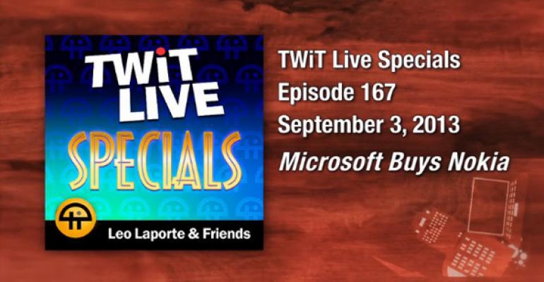 TWiT Live Specials 167: Microsoft Buys Nokia