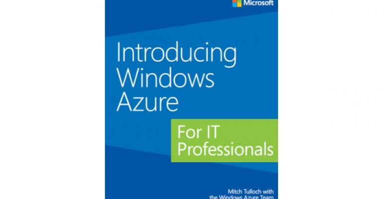 Free eBook: Introducing Windows Azure for IT Professionals