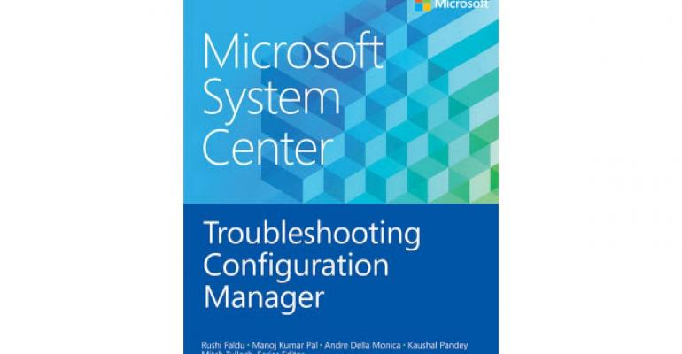 Free eBook on Troubleshooting Configuration Manager Ready for Download