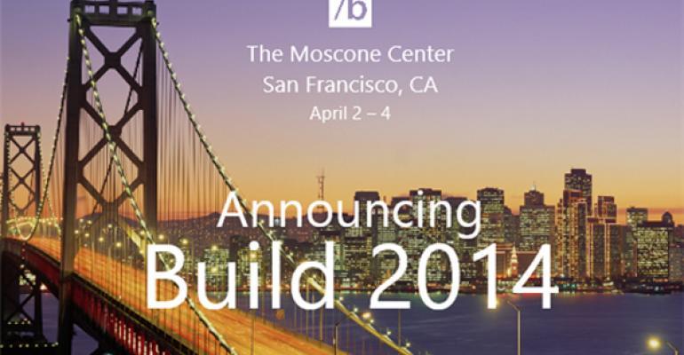 Coming in April 2014: BUILD 2014
