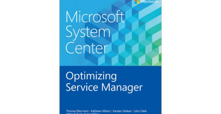 Free eBook: Microsoft System Center: Optimizing Service Manager