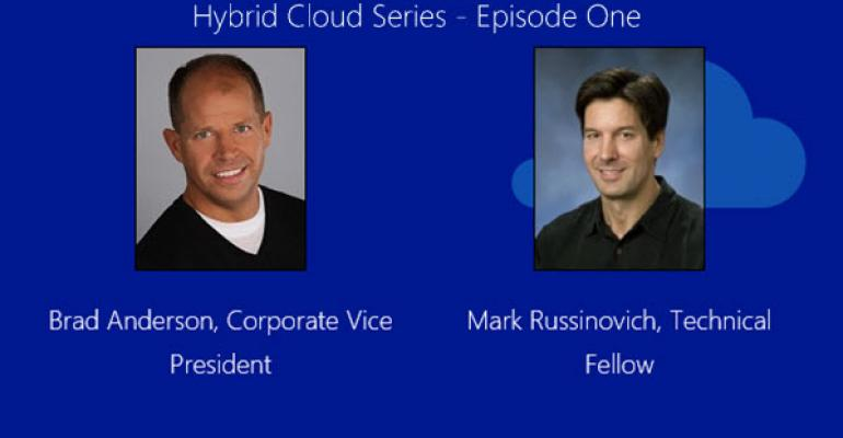 Upcoming Hybrid Cloud Webinar Series Features Mark Russinovich and Brad Anderson
