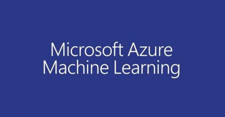 Microsoft Azure Machine Learning Moves Predictive Analytics Into The