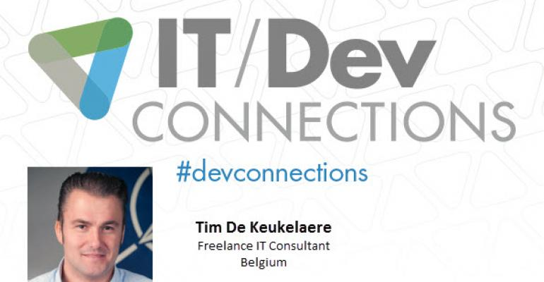 IT/Dev Connections 2014 Speaker Highlight: Tim De Keukelaere