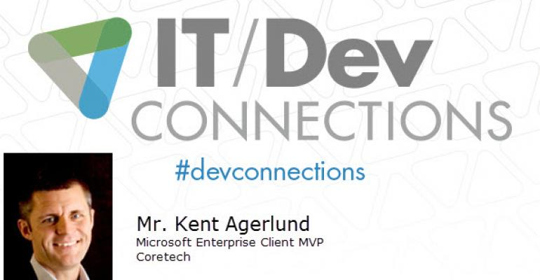 IT/Dev Connections 2014 Speaker Highlight: Kent Agerlund