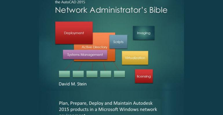 AutoCAD 2015 Network Administrator's Bible Released