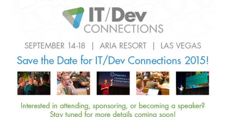 Save the Date! IT/Dev Connections 2015!
