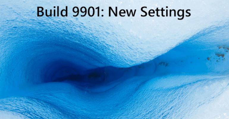 Windows 10 Build 9901: New Settings