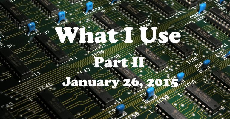 The Hardware I Use (Richard Hay) Part 2