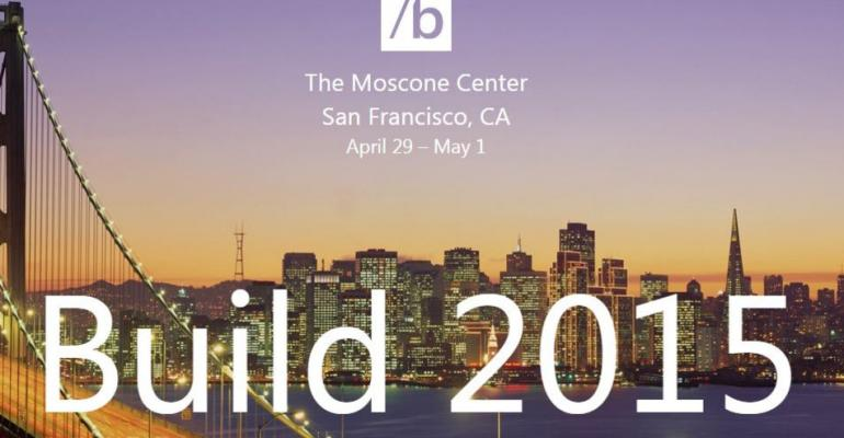 The key areas Microsoft must address at BUILD 2015