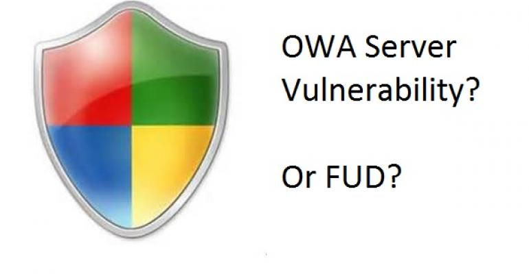Doubtful security report about OWA flaw gains headlines but offers little real value