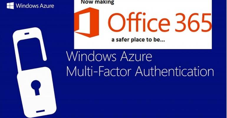 Multi-Factor Authentication and Office 365 - Better protection, better security