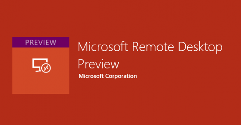 Remote Desktop Preview updated for UWP; Now supports Windows 10 Mobile and Continuum Mode
