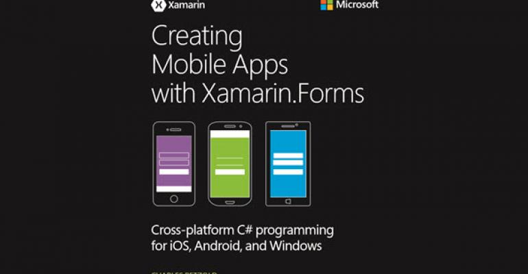 Free eBook: Creating Mobile Apps with Xamarin Forms | IT Pro