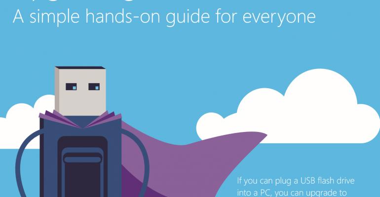 Microsoft Windows 10 Upgrade Guide Makes You the Hero