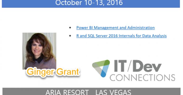 IT/Dev Connections 2016 Speaker Highlight: Ginger Grant