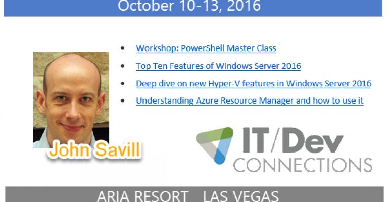 IT/Dev Connections 2016 Speaker Highlight: John Savill