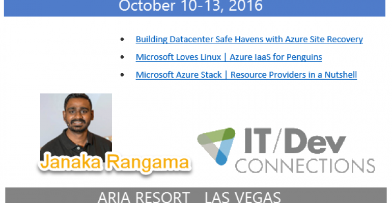 IT/Dev Connections 2016 Speaker Highlight: Janaka Rangama