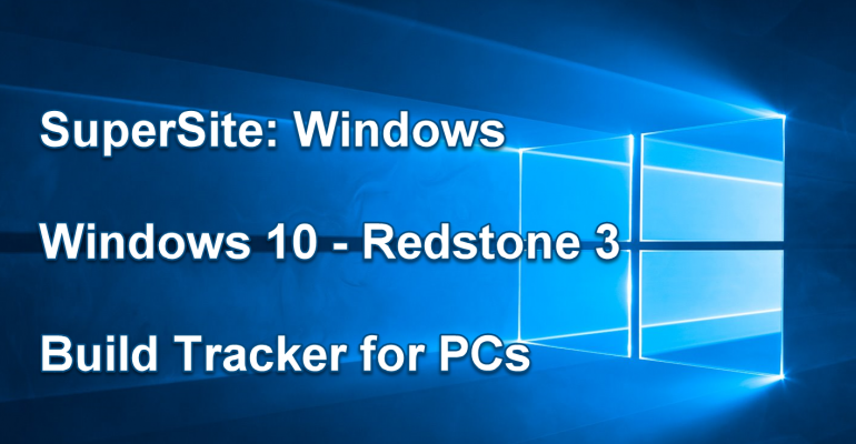 Windows 10 (Redstone 3) Build Tracker Hero