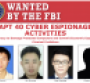 Four Chinese individuals wanted by the US FBI for cyber espionage
