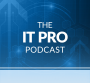 IT Pro PODCAST - ITPro Today