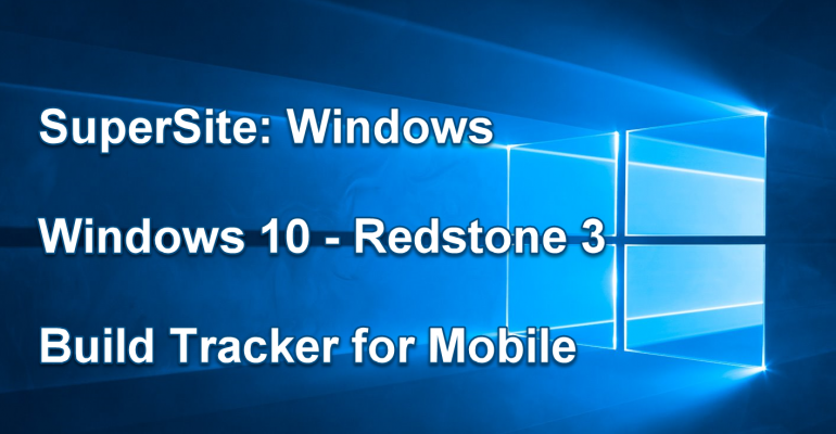 Windows 10 (Feature 2) Build Tracker for Mobile