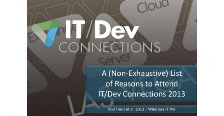 Best Reasons to Attend IT/Dev Connections This Year – the Slide Deck