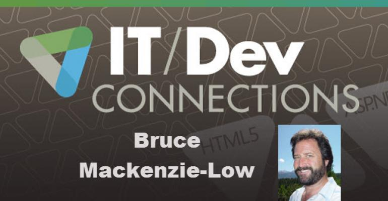 IT/Dev Connections Speaker Highlight: Bruce Mackenzie-Low