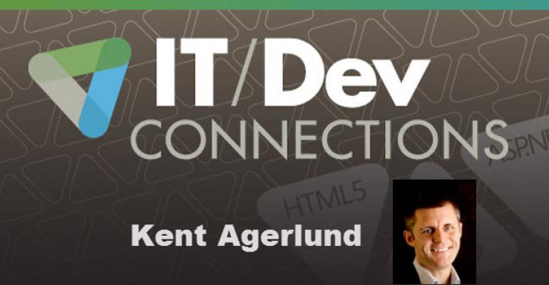 IT/Dev Connections Speaker Highlight: Kent Agerlund