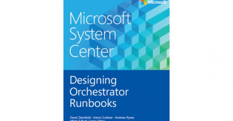 Learn How to Design Orchestrator Runbooks in New, Free eBook