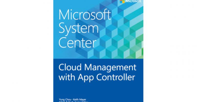 New Microsoft Press eBook Covers a Little Known System Center App: App Controller