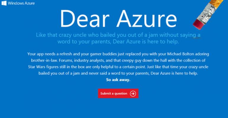 Dear Azure is like Dear Abby for the Cloud