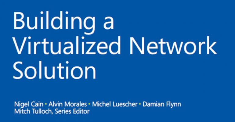 Free eBook: Building a Virtualized Network Solution