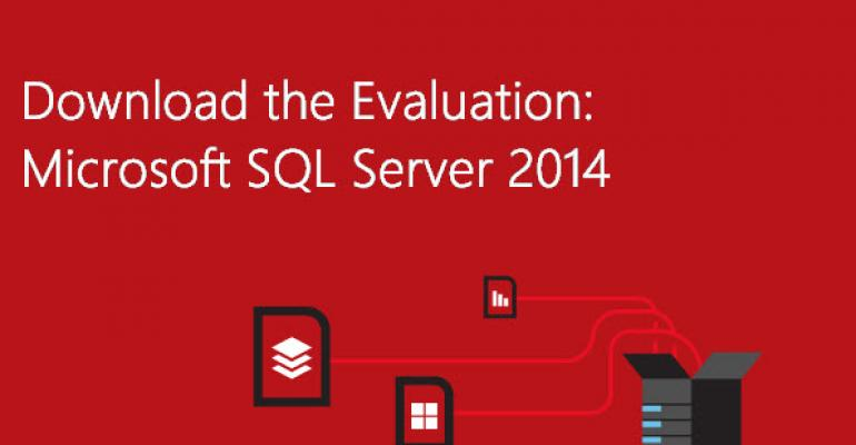 SQL Server 2014 Released, Public Eval Now Available