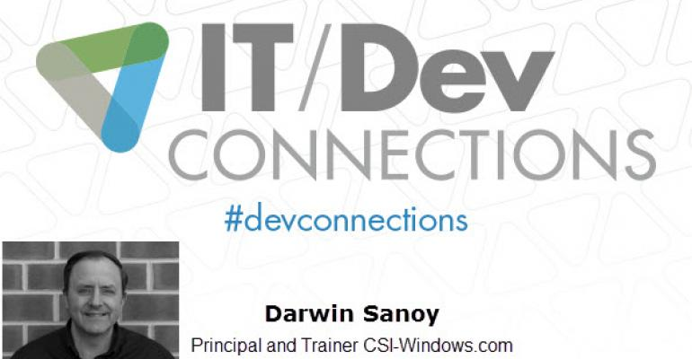IT/Dev Connections 2014 Speaker Highlight: Darwin Sanoy