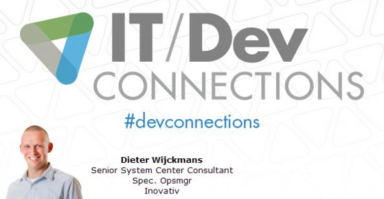 IT/Dev Connections 2014 Speaker Highlight: Dieter Wijckmans