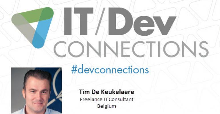 IT/Dev Connections 2014 Speaker Highlight: Tim De Keukelaere