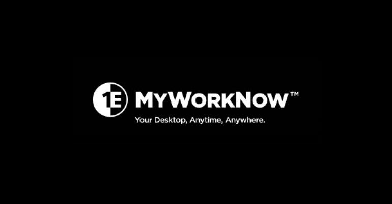 1E Introduces MyWorkNow: Smart, Efficient Virtual Provisioning for Windows Desktops