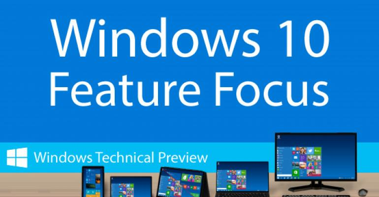 Windows Technical Preview Feature Focus