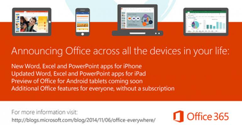 Updates to Office for iOS, Preview for Android, and Touch-optimized Office Not Coming until Windows 10