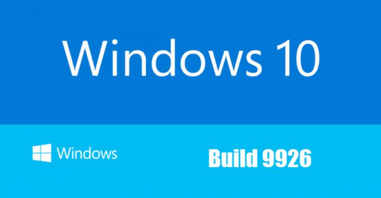 Gotchas with Windows 10 Build 9926, Known and Unknown