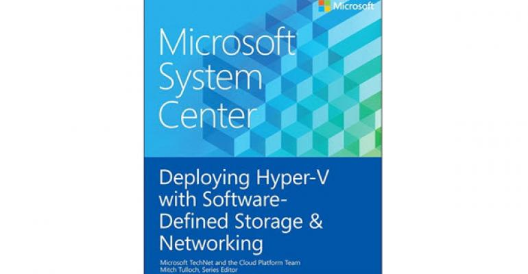 Free eBook on Deploying Hyper-V with Software-Defined Storage and Networking