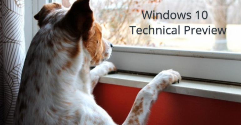 Waiting on the next build of the Windows 10 Technical Preview