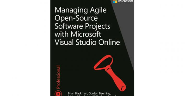 Free Microsoft Press eBook: Managing Agile Open-Source Software Projects with Microsoft Visual Studio Online