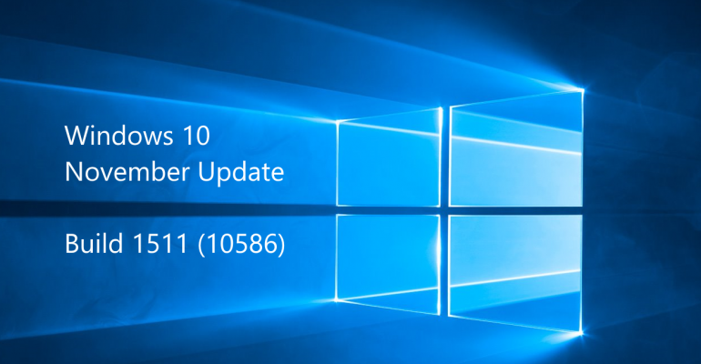 November Update is rolling out to all Windows 10 users
